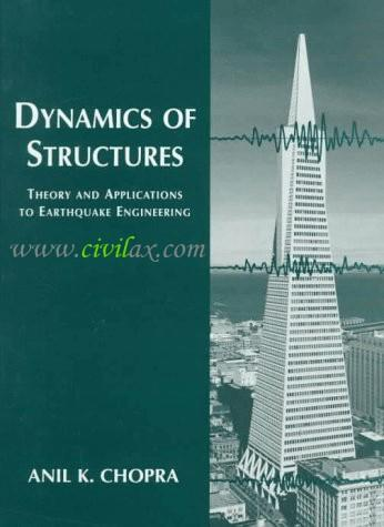 Dynamics of Structures – Theory and Applications to Earthquake Engineering – A K Chopra Image