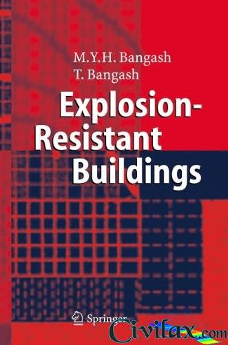 Explosion-Resistant Buildings Design, Analysis, and Case Studies