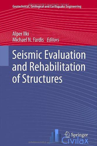 Seismic Evaluation and Rehabilitation of Structures