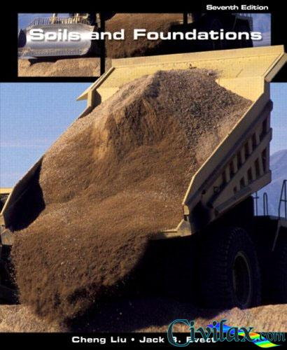 Soils And Foundations  7th Edition
