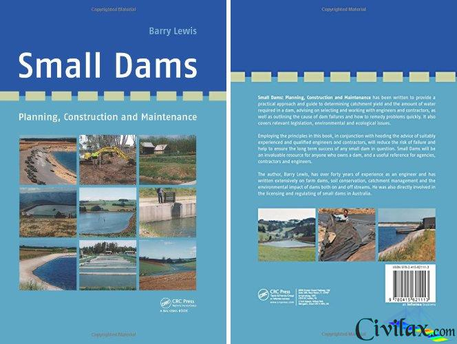 Small Dams: Planning, Construction and Maintenance - Civil
