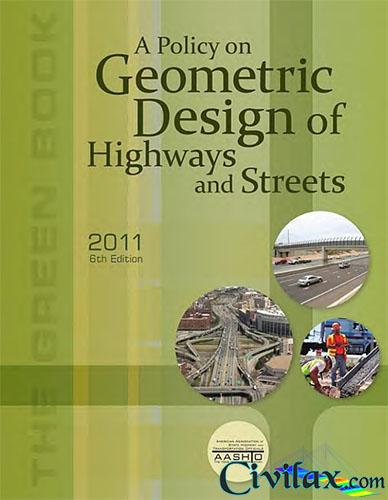 A Policy on Geometry Design of Highways and Streets