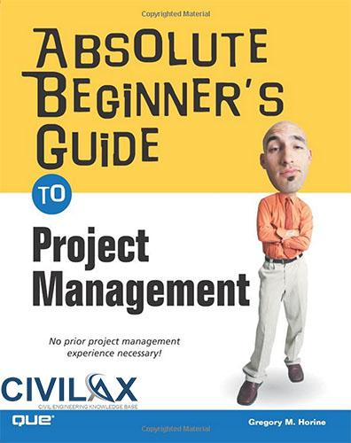 Absolute Beginners Guide to Project Management