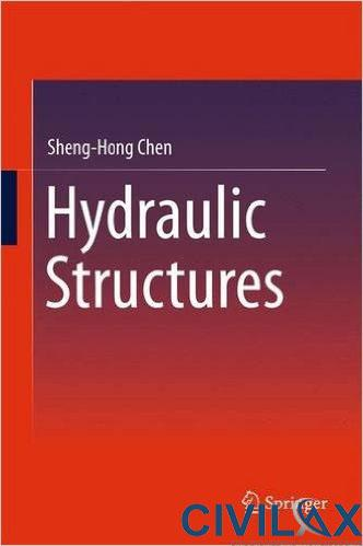 Hydraulic Structures, 3rd Edition