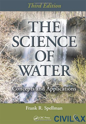 The Science of Water- Concepts and Applications, 3rd Edition