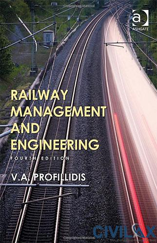 Railway Management and Engineering, 4th Edition