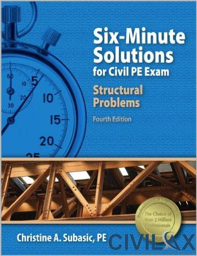 six-minute-solutions-for-civil-pe-exam-structural-problems
