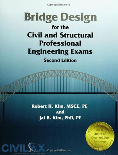 Bridge Design for the Civil and Structural Professional Engineering Exams