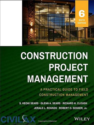 Construction Project Management, 6th Edition