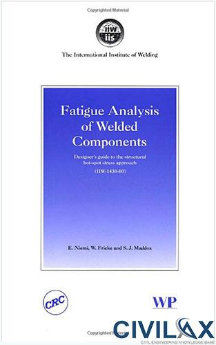 Fatigue Analysis of Welded Components
