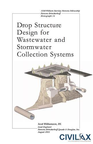 Drop Structure Design for Wastewater and Stormwater Collection Systems