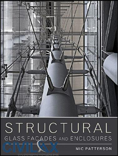 Structural Glass Facades and Enclosures, 1st Edition