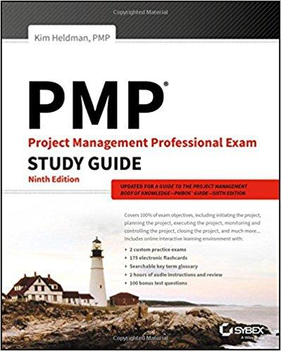 PMP: Project Management Professional Exam Study Guide 9th Edition