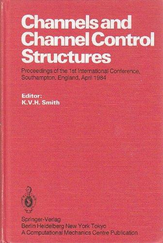 Channels and Channel Control Structure: International Conference Proceedings