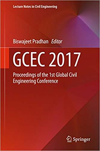 GCEC 2017: Proceedings of the 1st Global Civil Engineering Conference