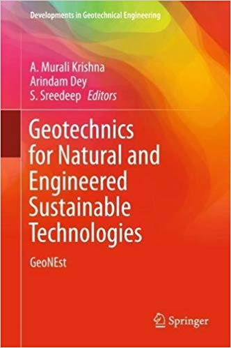 Geotechnics for Natural and Engineered Sustainable Technologies: GeoNEst