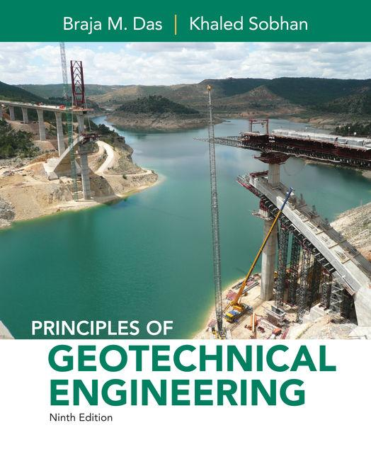 Principles of Geotechnical Engineering, SI Edition 9th Edition